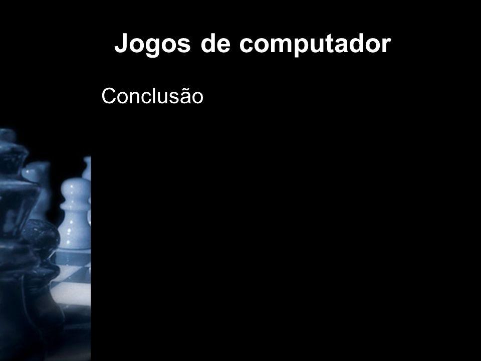 Jogos de computador Conclusão