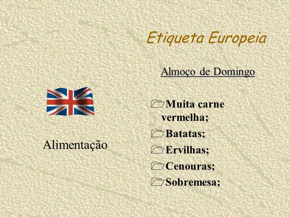 Etiqueta Europeia Almoço de Domingo Muita carne vermelha; Batatas; Ervilhas; Cenouras; Sobremesa; Alimentação