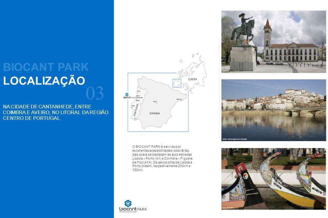 NA CIDADE DE CANTANHEDE, ENTRE COIMBRA E AVEIRO, NO LITORAL DA REGIÃO CENTRO DE PORTUGAL. O BIOCANT PARK é servido por excelentes acessibilidades rodo