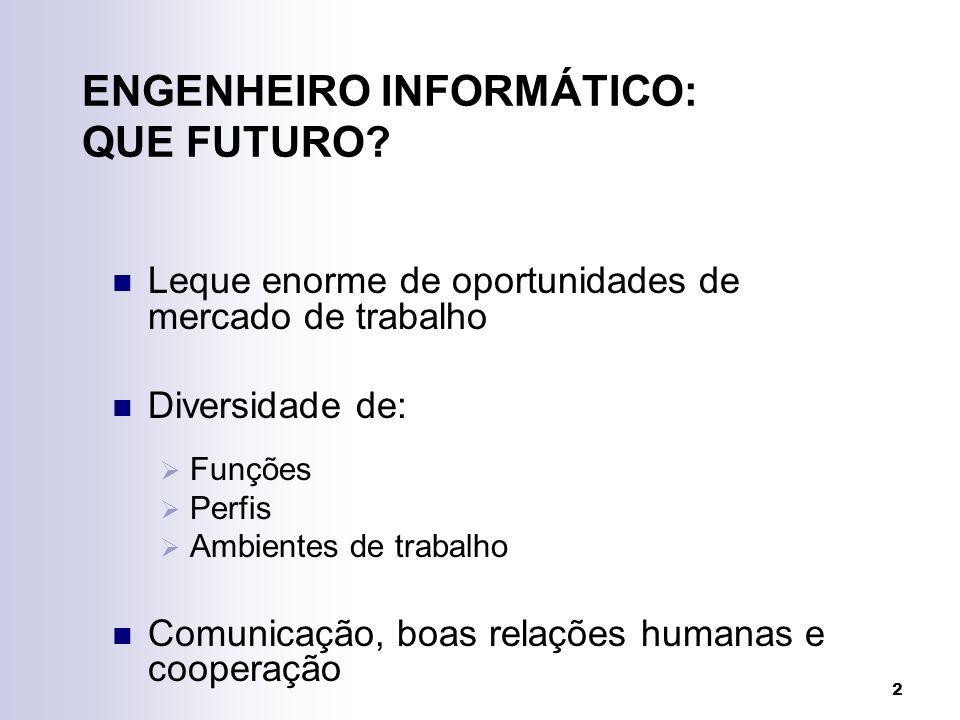 2 ENGENHEIRO INFORMÁTICO: QUE FUTURO.