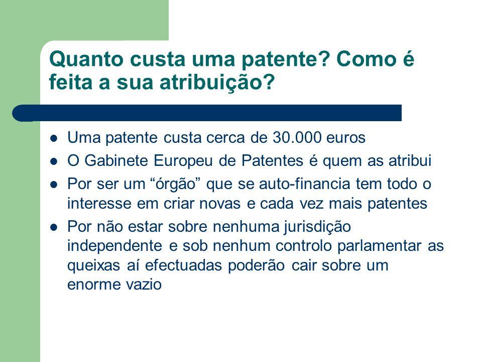 Quanto custa uma patente? Como é feita a sua atribuição? Uma patente custa cerca de 30.000 euros O Gabinete Europeu de Patentes é quem as atribui Por
