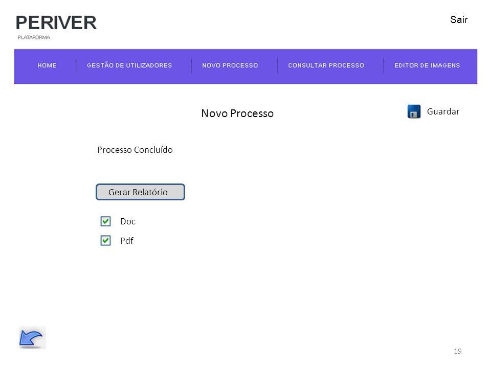 Novo Processo Gerar Relatório Processo Concluído Doc Pdf Guardar 19 Sair