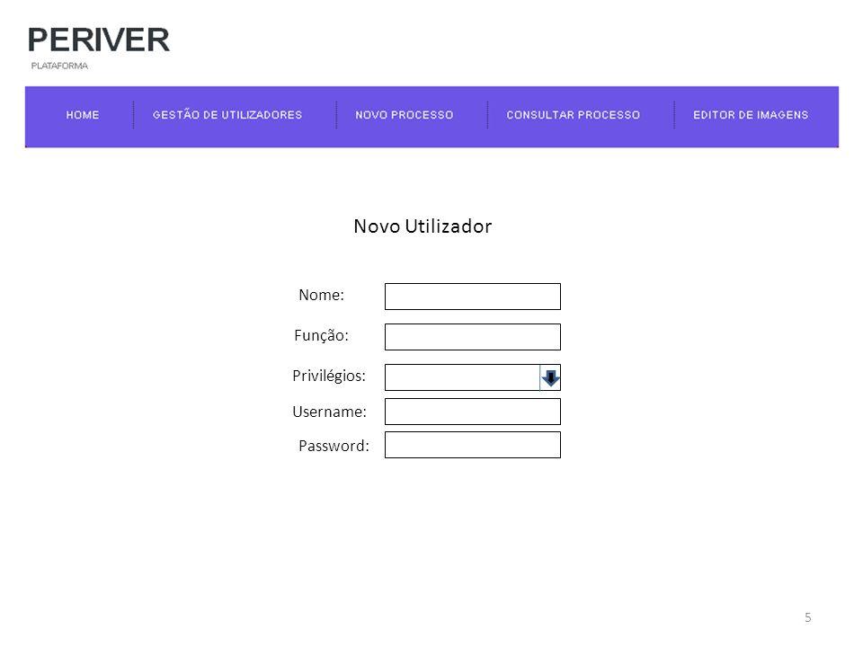 Nome: Função: Username: Password: Privilégios: 5