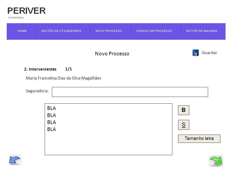 Novo Processo Guardar 3. Testemunhas BLA B S Tamanho letra 8