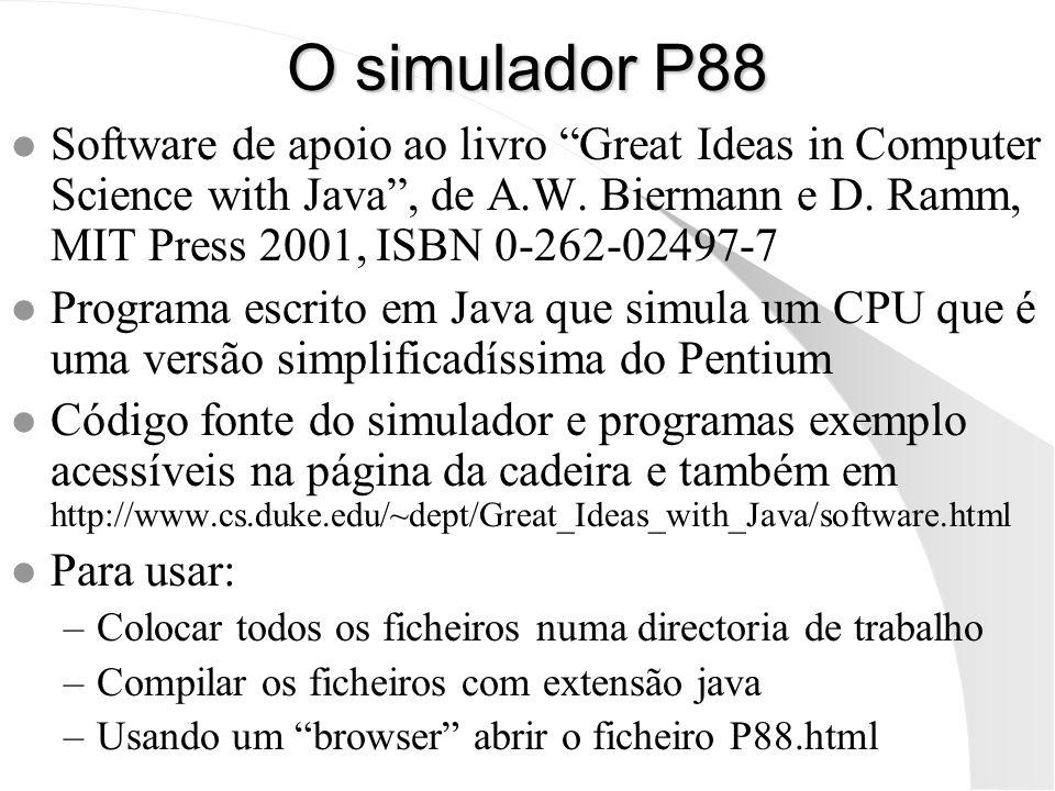 O simulador P88 l Software de apoio ao livro Great Ideas in Computer Science with Java, de A.W. Biermann e D. Ramm, MIT Press 2001, ISBN 0-262-02497-7