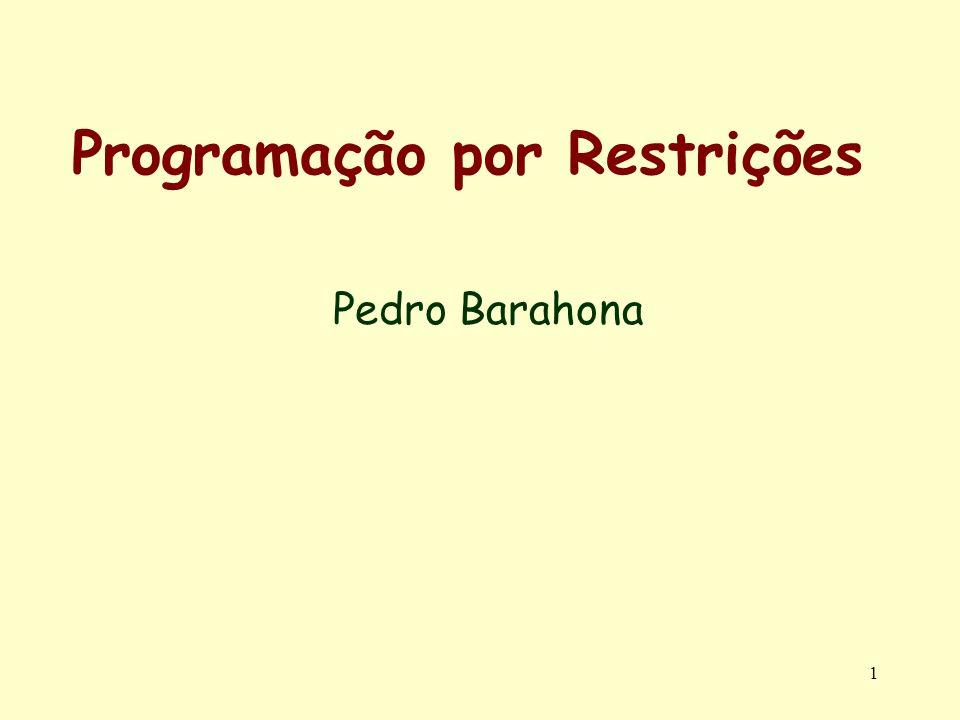 1 Programação por Restrições Pedro Barahona