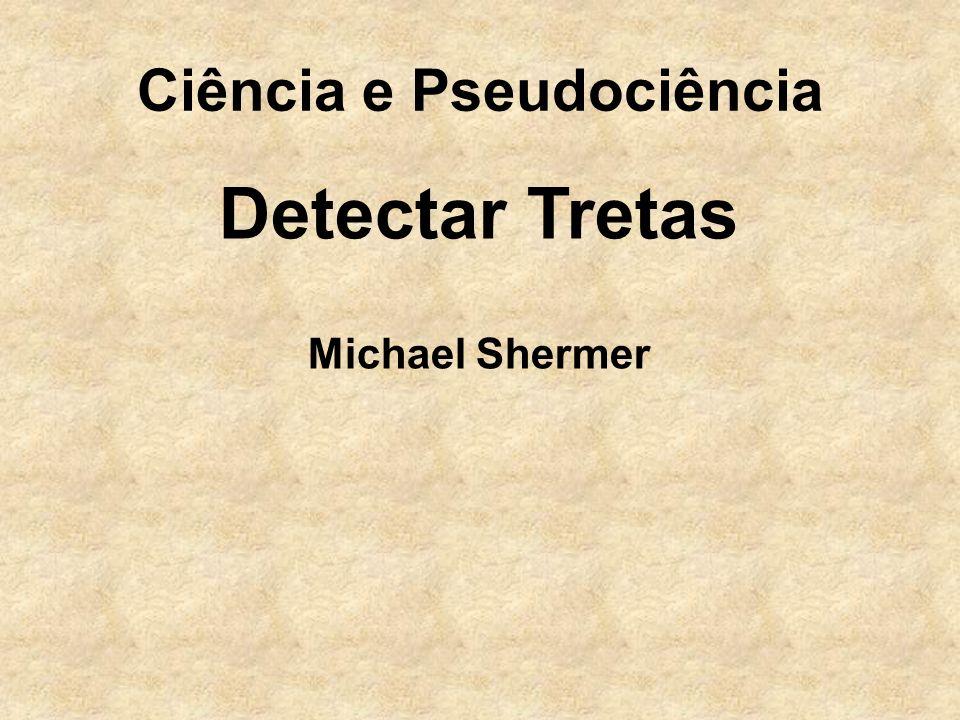Ciência e Pseudociência Detectar Tretas Michael Shermer