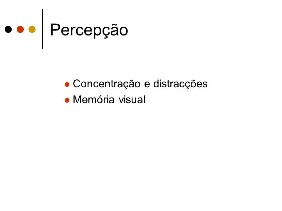 Concentração e distracções Memória visual