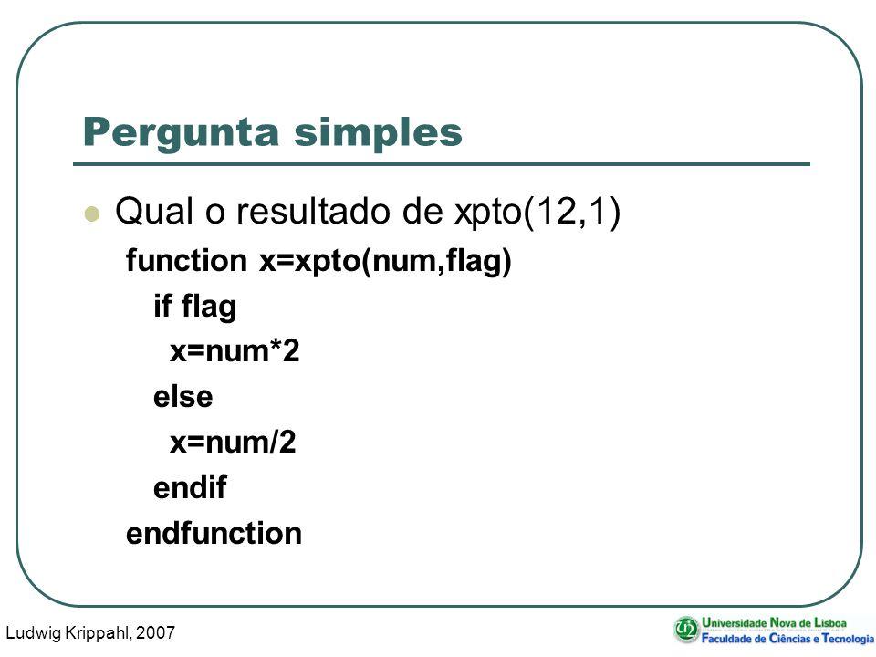 Ludwig Krippahl, 2007 16 Pergunta de desenvolvimento Alínea A: Como calcular a constante cinética para a reacção 2A->B com os dados experimentais ([A] em função do tempo): vals=[0.5,0.5;2,0.2;6,0.07;9,0.055]; Sabendo que a constante está entre 0 e 2, e a precisão desejada é de 0.001.