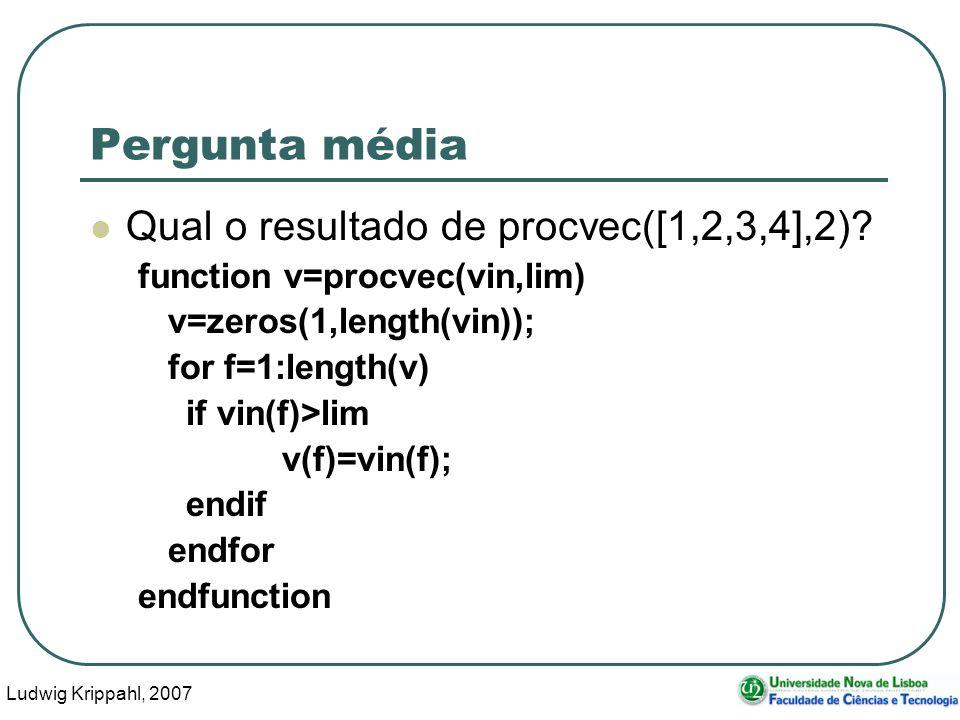 Ludwig Krippahl, 2007 20 Perguntas Excel Onde colocar o $ Funções simples (SUM, SUMIF, etc...