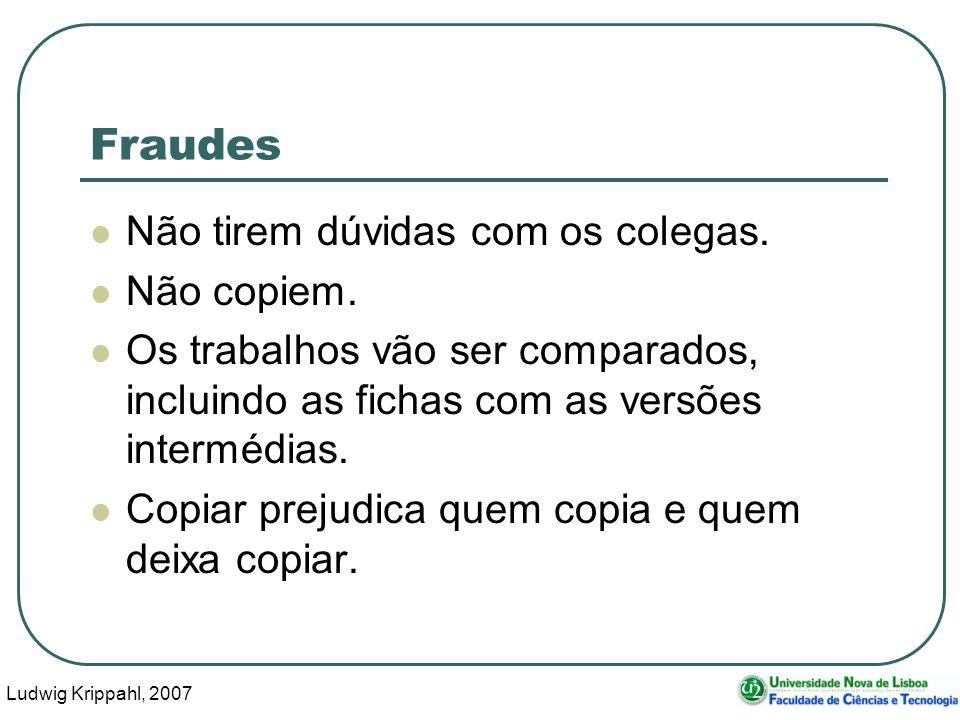 Ludwig Krippahl, 2007 50 Fraudes Não tirem dúvidas com os colegas.