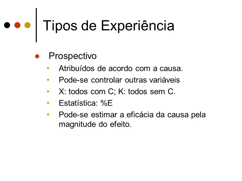 Tipos de Experiência Prospectivo Atribuídos de acordo com a causa.