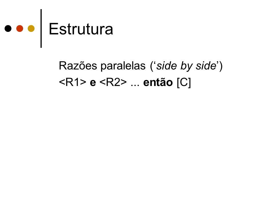 Estrutura Razões paralelas (side by side) e... então [C]