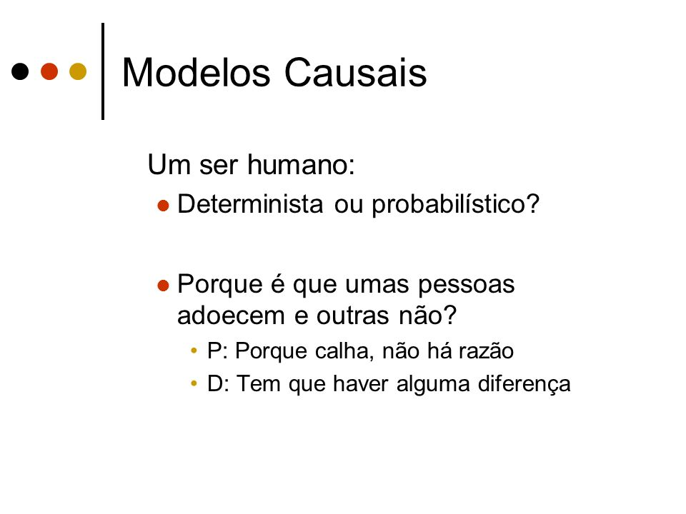 Modelos Causais Pop. Real (U) P U (E)