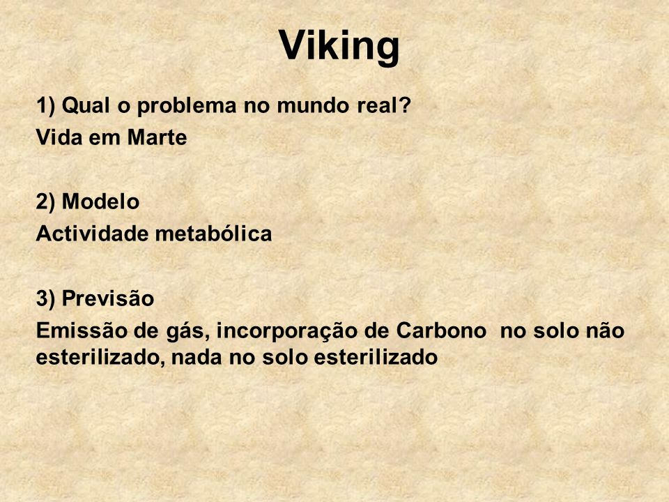 Viking 1) Qual o problema no mundo real.