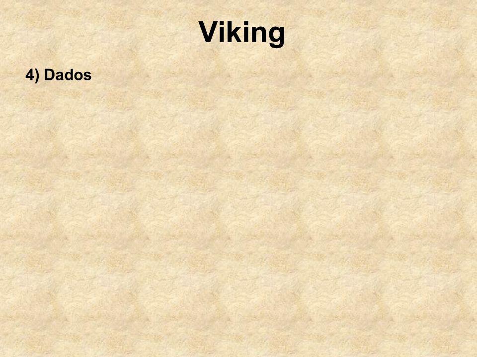 Viking 4) Dados