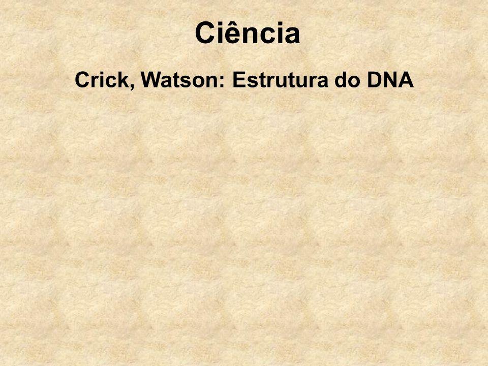 Ciência Crick, Watson: Estrutura do DNA Wilkins, Franklin Dados raios X Artigo Pauling