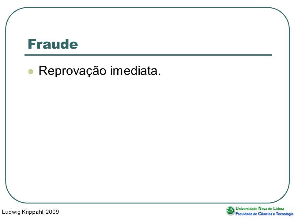 Ludwig Krippahl, 2009 10 Fraude Reprovação imediata.