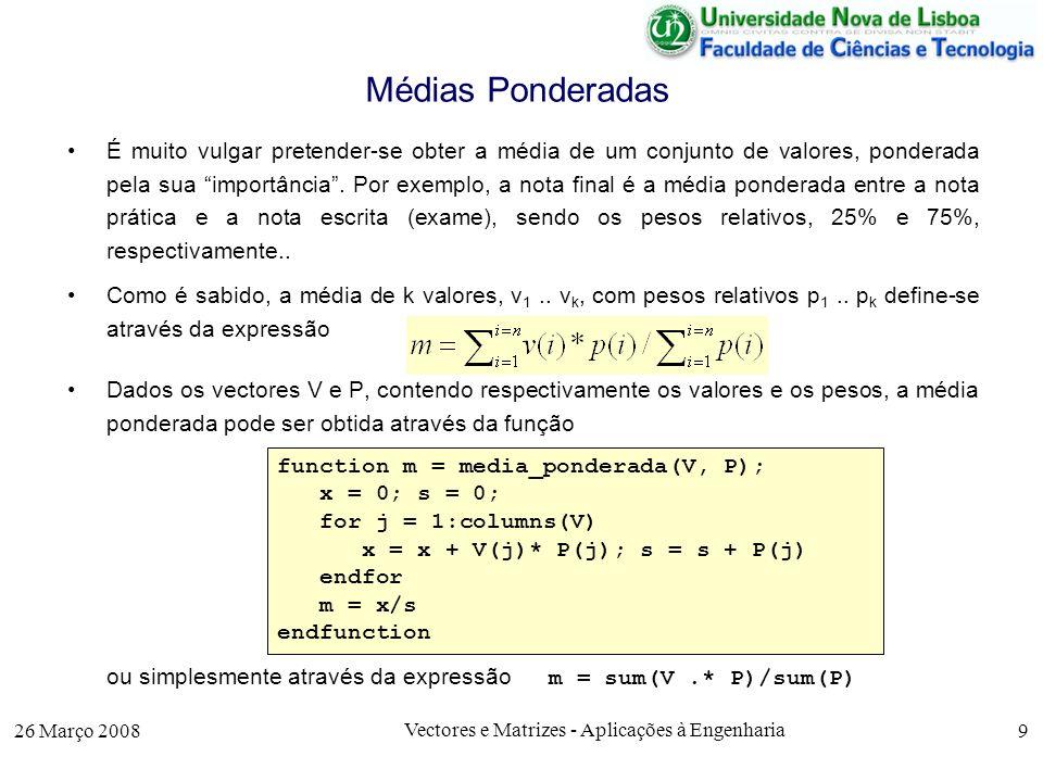 26 Março 2008 Vectores e Matrizes - Aplicações à Engenharia 20 Produto Externo de 2 Vectores Denotando por x, y e z os vectores unitários dos repectivos eixos, e de acordo com a definição, temos –x x = y y = z z = 0 (pois x faz um ângulo de 0º com x –x y = z ; x z = - y; y z = x (regra do saca-rolhas) ; –y x = - z ; z x = y ; z y = - x (regra do saca-rolhas) Sendo o produto externo distributivo em relação à soma, dados dois vectores A = a x x + a y y + a z z e B = b x x + b y y + b z z o seu produto externo é dado por A B = (a x x + a y y + a z z ) ( b x x + b y y + b z z) = (a y b z - a z b y ) x + (a z b x - a x b z ) y + (a x b y - a y b x ) z que pode ser obtido pela multiplicação do vector A pela matriz M abaixo indicada x y z [a x a y a z ] 0 -b z b y = [ a y b z -a z b y a z b x - a x b z a z b x -a x b z ] b z 0 -b x -b y b x 0 M