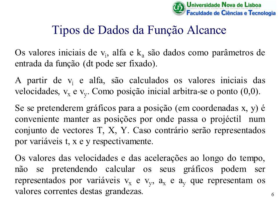 7 Trajectória de Projéctil - Bases Físicas A trajectória de um projéctil é uma generalização da queda de corpos em que se têm de considerar 2 dimensões para o movimento vertical (y) e horizontal (x) e não apenas vertical.
