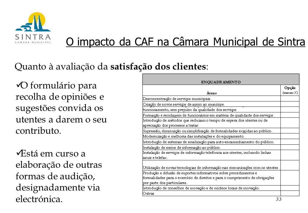33 O impacto da CAF na Câmara Municipal de Sintra O formulário para recolha de opiniões e sugestões convida os utentes a darem o seu contributo.