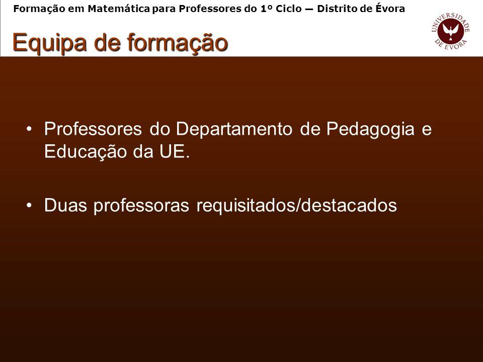 Professores do Departamento de Pedagogia e Educação da UE.