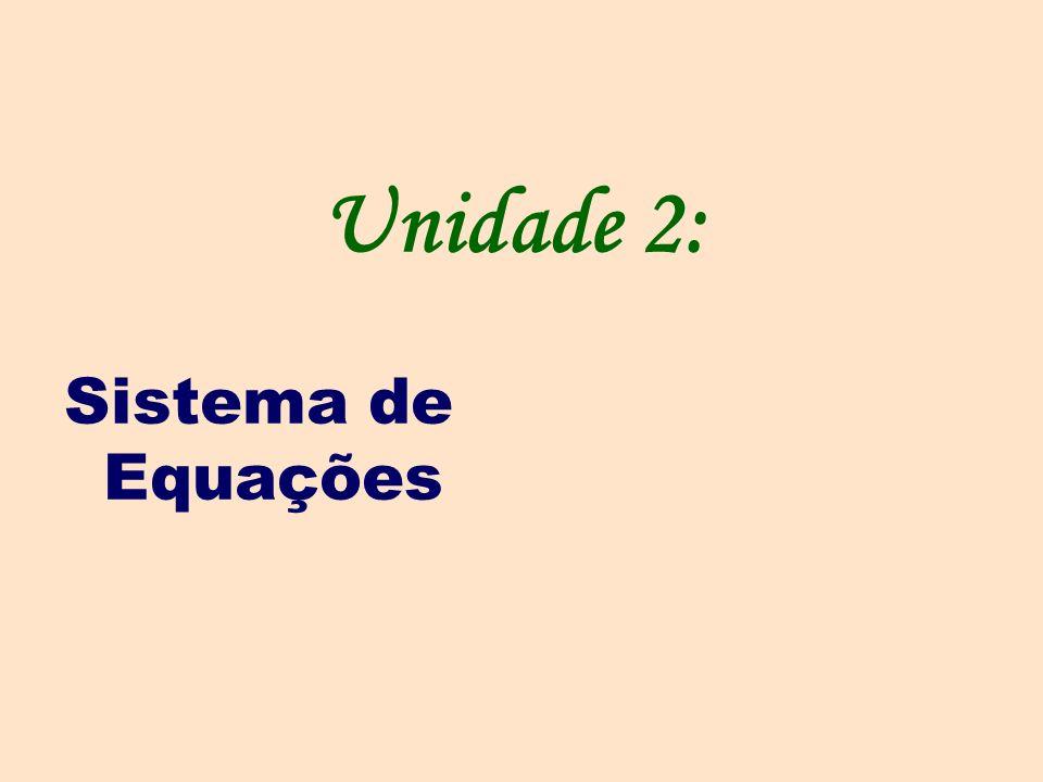 Equação do 1º grau com duas incógnitas.Sistemas de duas equações do 1º grau com duas incógnitas.