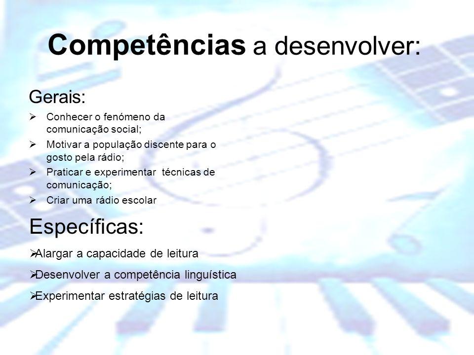 Escola Básica dos 2º e 3º Ciclos Dr. Manuel de Brito Camacho, Aljustrel Competências a desenvolver: Gerais: Conhecer o fenómeno da comunicação social;
