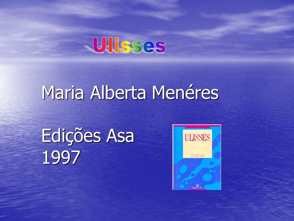 Ulisses Maria Alberta Menéres Edições Asa 1997