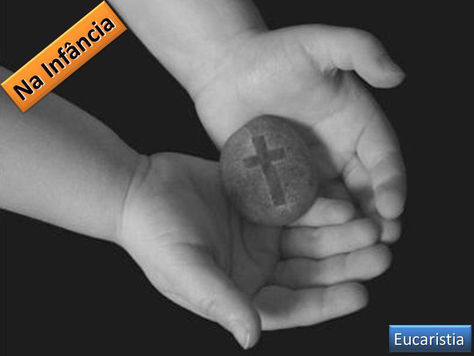 Na Infância EucaristiaEucaristia