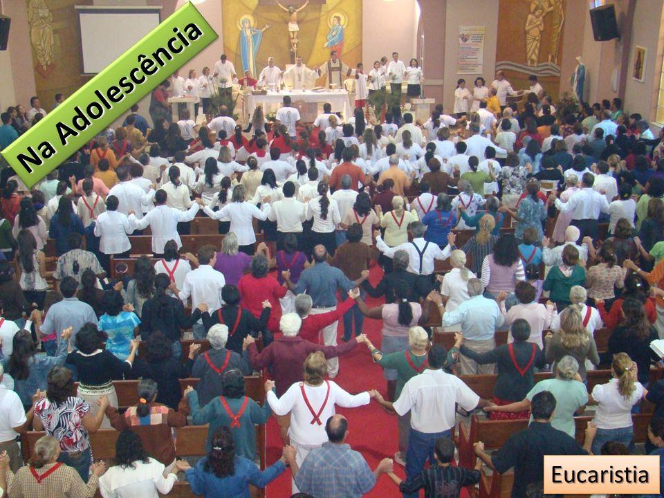 Na Adolescência EucaristiaEucaristia