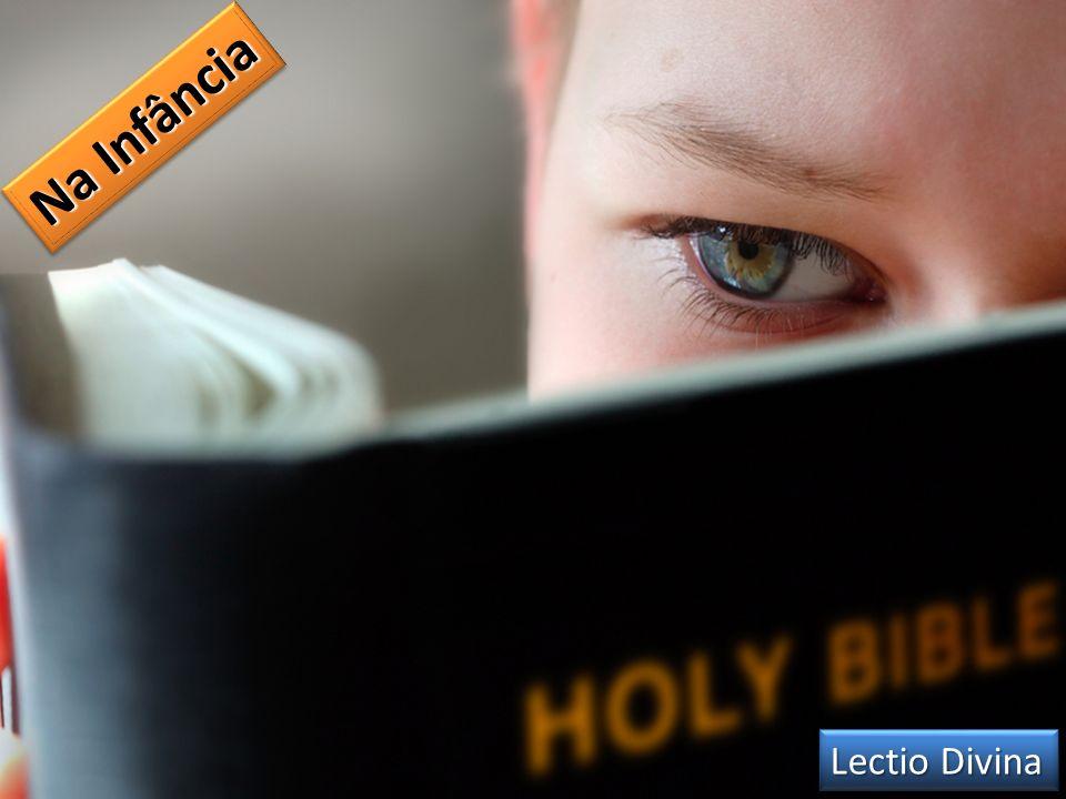 Na Infância Lectio Divina