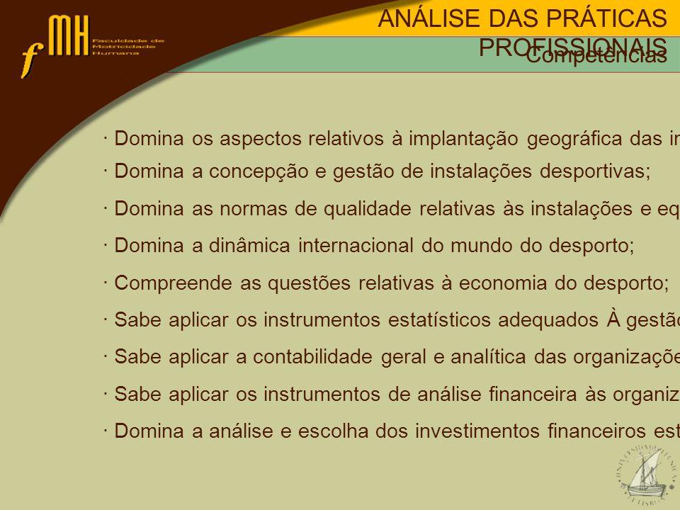 · Domina os aspectos relativos à implantação geográfica das instalções desportivas; · Domina a concepção e gestão de instalações desportivas; · Domina