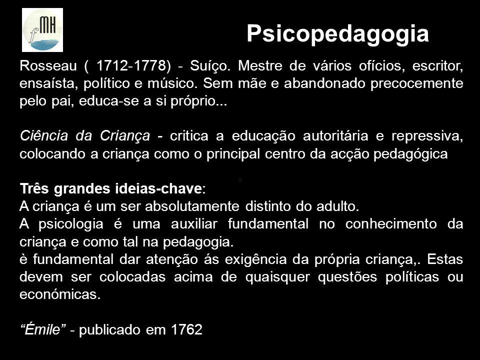 Atitudes Face à Deficiência Etapas Históricas Mudança de Atitude no inicio do seculo XIX Recuperabilidade da Deficiência; Modificabilidade da Inteligência Psicopedagogia
