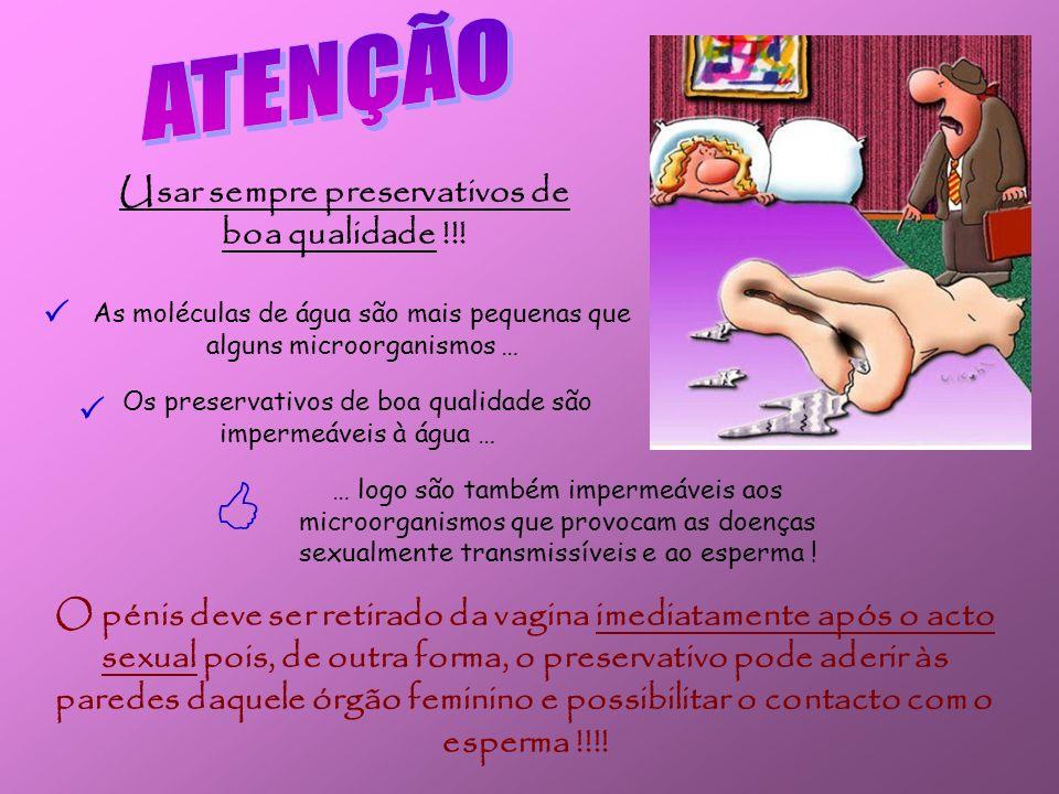 O uso correcto do preservativo proporciona inúmeras vantagens: Obtêm-se facilmente (venda livre) e o seu preço é acessível; Protege os parceiros sexua