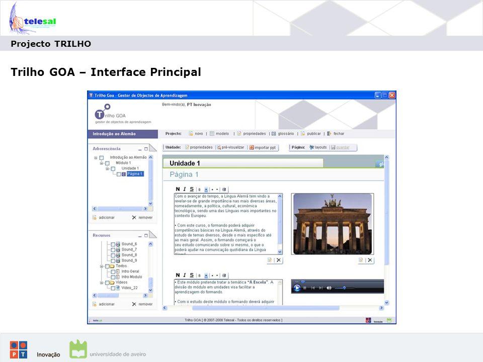 Projecto TRILHO Trilho GOA – Interface Principal