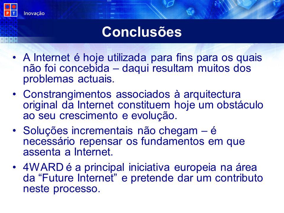 A Internet é hoje utilizada para fins para os quais não foi concebida – daqui resultam muitos dos problemas actuais. Constrangimentos associados à arq
