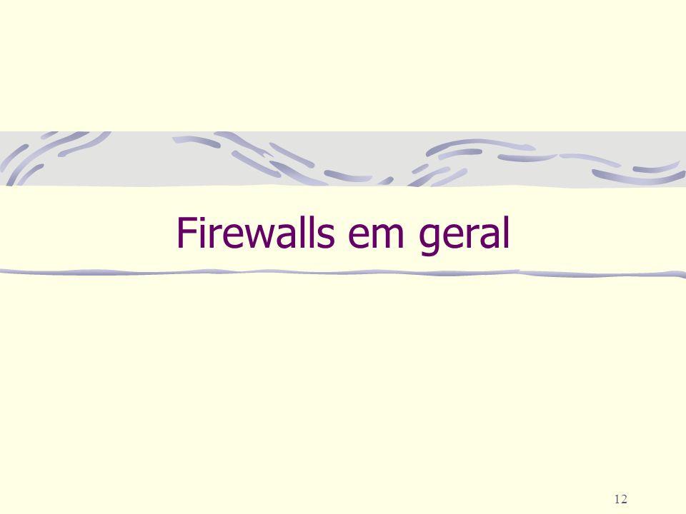 12 Firewalls em geral