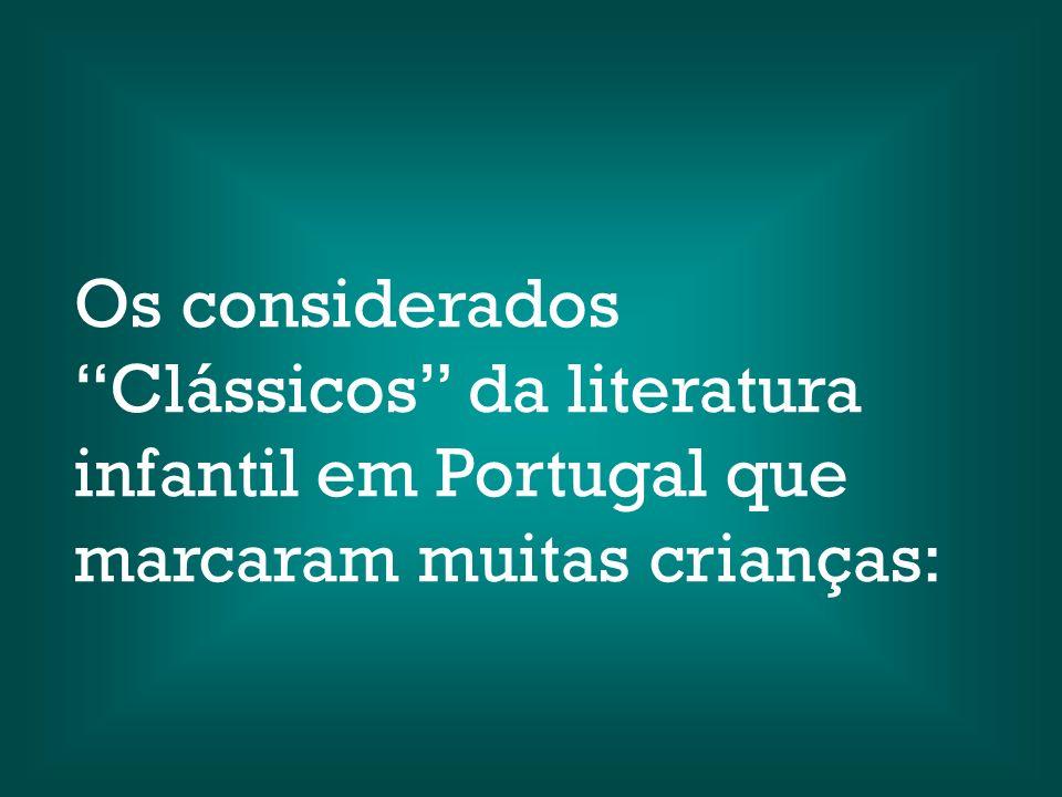 Os considerados Clássicos da literatura infantil em Portugal que marcaram muitas crianças: