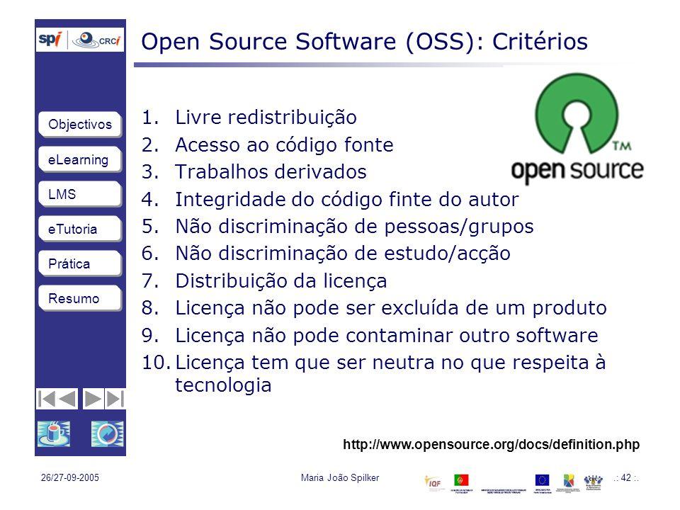 eLearning LMS eTutoria Objectivos Resumo Prática 26/27-09-2005Maria João Spilker.: 42 :.