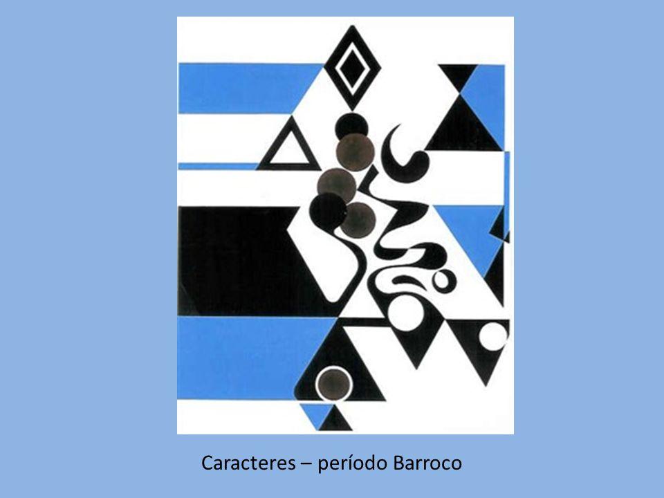 Caracteres – período Barroco