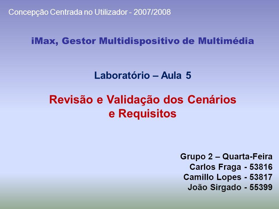 1.Revisão dos cenários de utilização e requisitos.