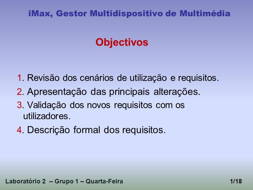 1. Revisão dos cenários de utilização e requisitos.