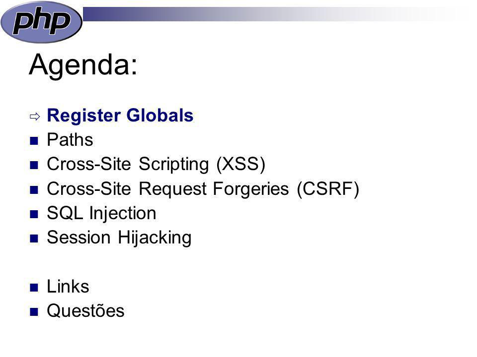 Register Globals Configuração do PHP insegura Não usar / desactivar !.