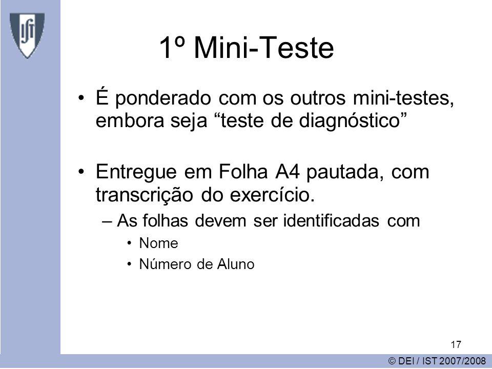 17 1º Mini-Teste É ponderado com os outros mini-testes, embora seja teste de diagnóstico Entregue em Folha A4 pautada, com transcrição do exercício.