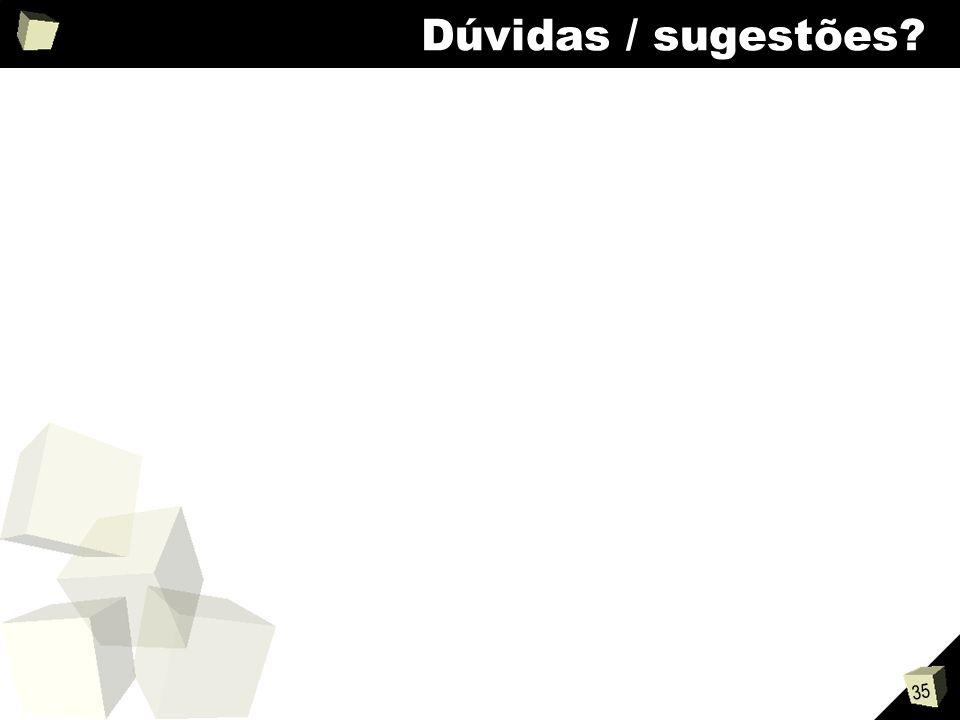 35 Dúvidas / sugestões