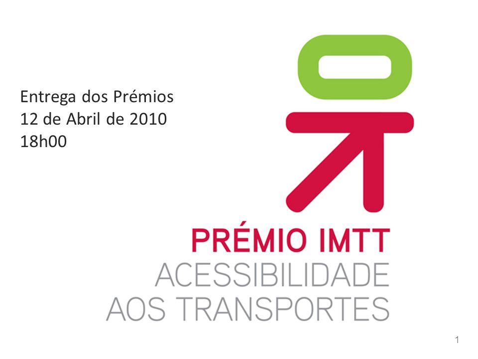 1 Entrega dos Prémios 12 de Abril de 2010 18h00