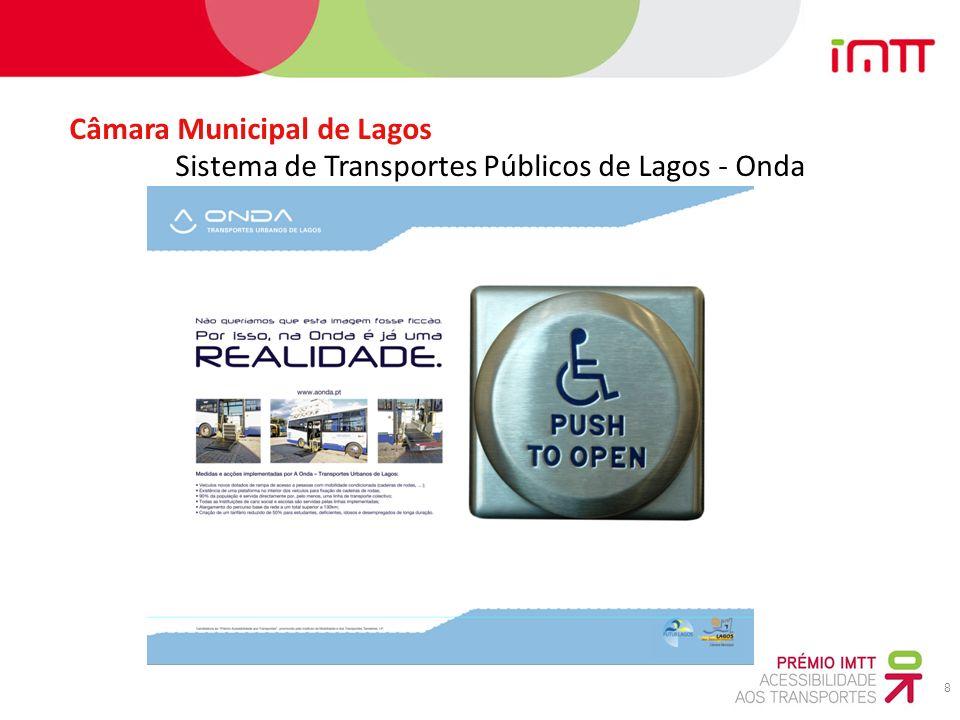8 Câmara Municipal de Lagos Sistema de Transportes Públicos de Lagos - Onda