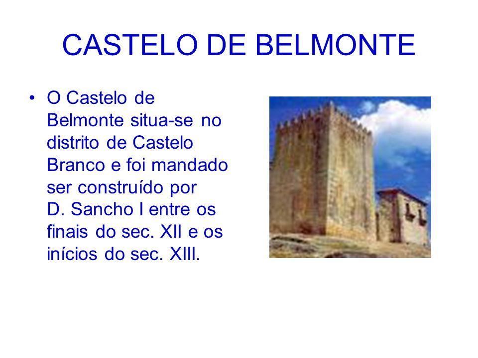 O Castelo de Belmonte situa-se no distrito de Castelo Branco e foi mandado ser construído por D. Sancho I entre os finais do sec. XII e os inícios do