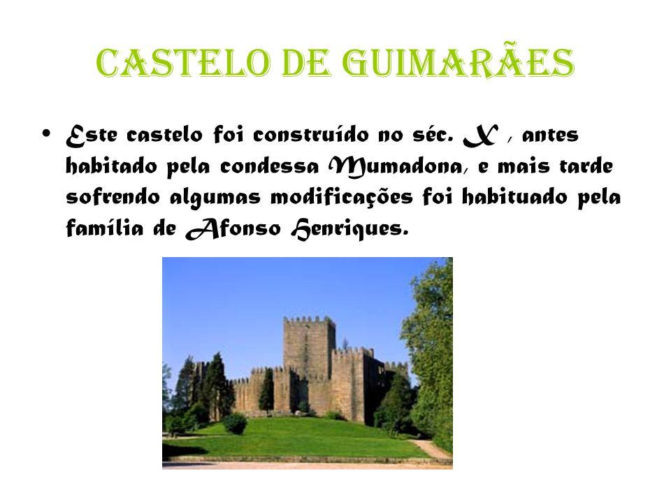 Este castelo foi construído no séc.